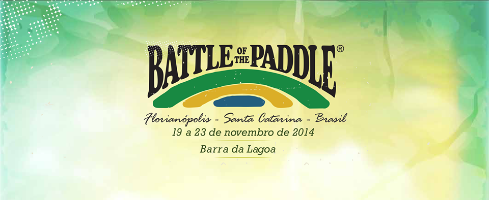 Battle Of The Paddle Brasil Floripa